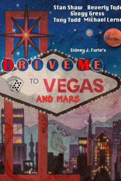 Caratula, cartel, poster o portada de Drive Me to Vegas and Mars