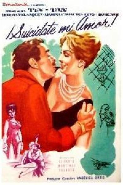 Caratula, cartel, poster o portada de Suicídate mi amor