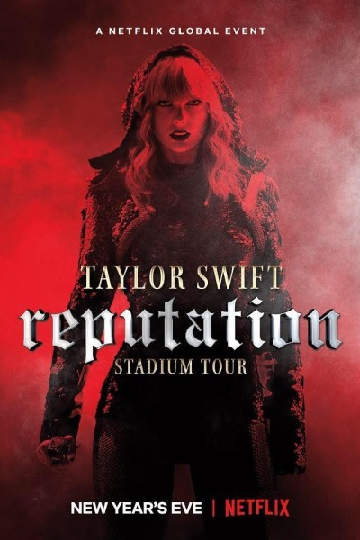 Caratula, cartel, poster o portada de Taylor Swift: Reputation Stadium Tour