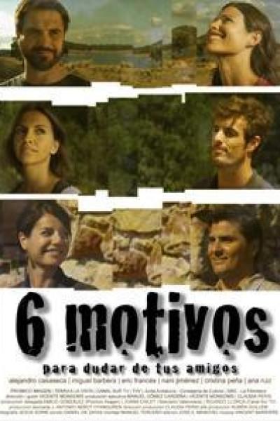 Caratula, cartel, poster o portada de Seis motivos para dudar de tus amigos