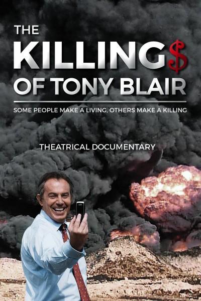 Caratula, cartel, poster o portada de The Killing$ of Tony Blair
