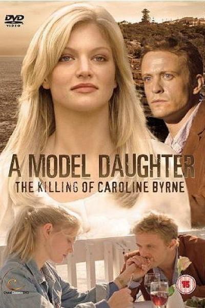 Caratula, cartel, poster o portada de Una hija de modelo: El asesinato de Caroline Byrne