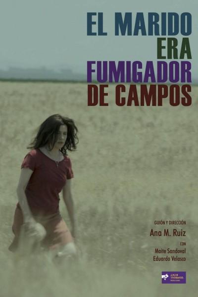 Caratula, cartel, poster o portada de El marido era fumigador de campos