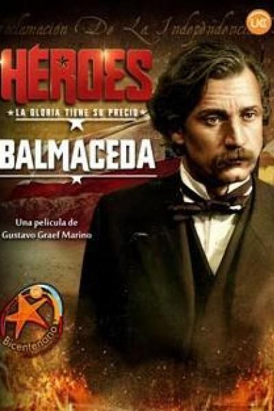 Caratula, cartel, poster o portada de Balmaceda, la mirada de un patriota (Héroes)