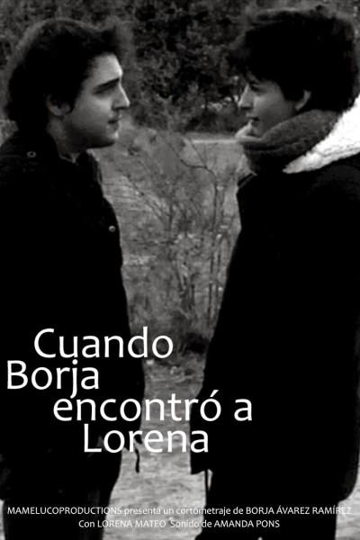 Caratula, cartel, poster o portada de Cuando Borja encontró a Lorena