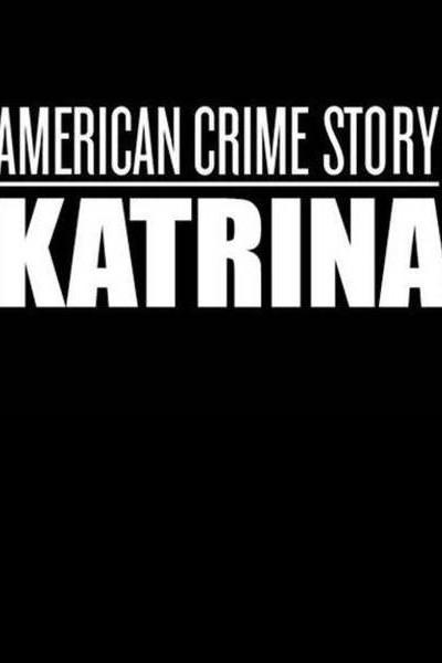 Caratula, cartel, poster o portada de Katrina: American Crime Story