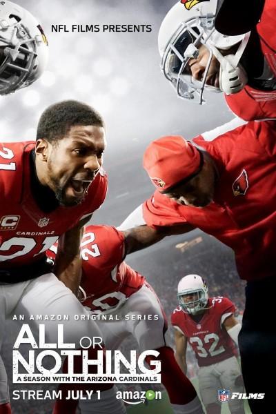 Caratula, cartel, poster o portada de Todo o nada: Una temporada con los Arizona Cardinals