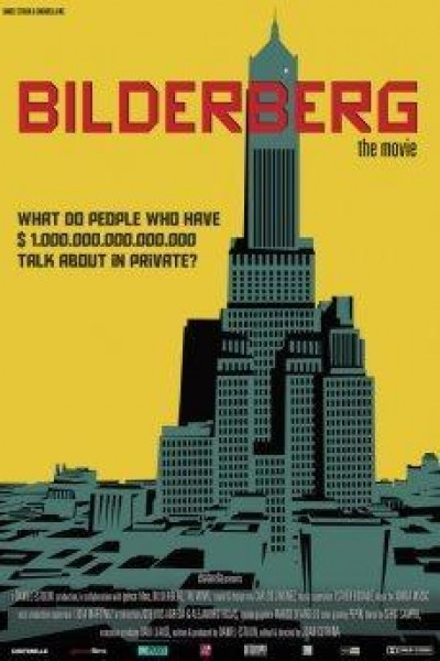 Caratula, cartel, poster o portada de Bilderberg, The Movie