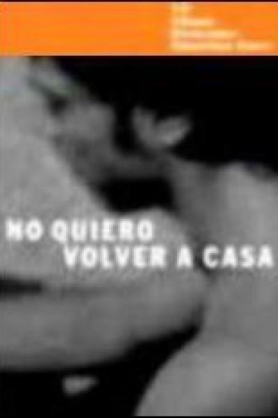 Caratula, cartel, poster o portada de No quiero volver a casa