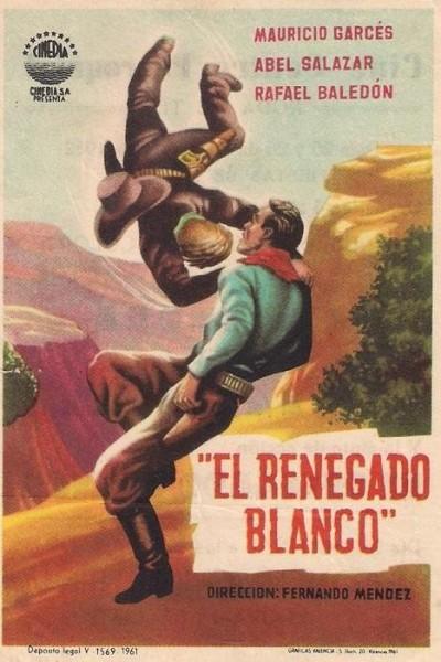 Caratula, cartel, poster o portada de El renegado blanco