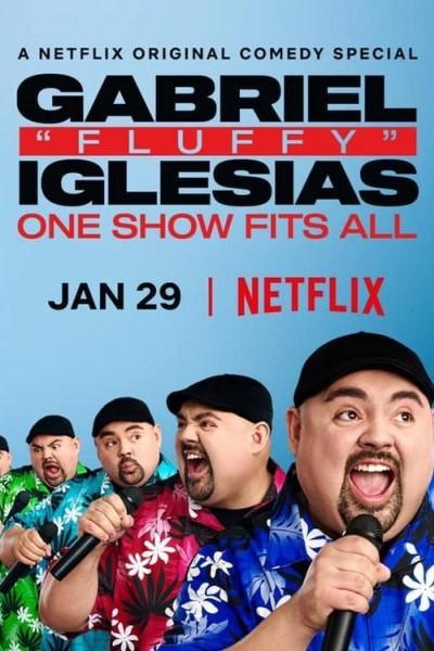 """Caratula, cartel, poster o portada de Gabriel \""""Fluffy\"""" Iglesias: One Show Fits All"""