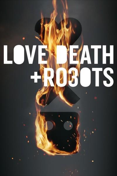 Caratula, cartel, poster o portada de Love, Death + Robots