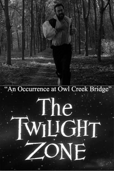 Caratula, cartel, poster o portada de La dimensión desconocida: Lo que pasó en el puente de Owl Creek