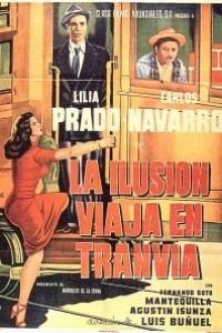 Caratula, cartel, poster o portada de La ilusión viaja en tranvía