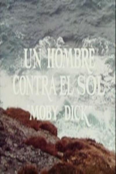 Caratula, cartel, poster o portada de Un hombre contra el sol (Moby Dick)