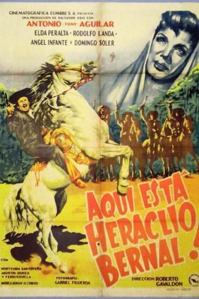 Caratula, cartel, poster o portada de Aquí está Heraclio Bernal