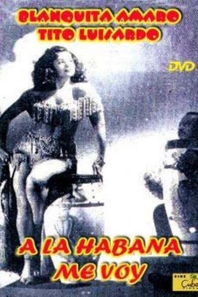 Caratula, cartel, poster o portada de A La Habana me voy