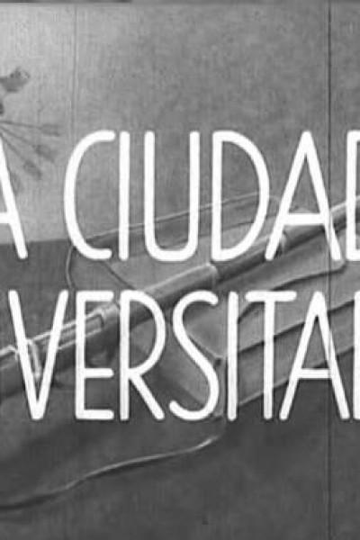Caratula, cartel, poster o portada de La Ciudad Universitaria