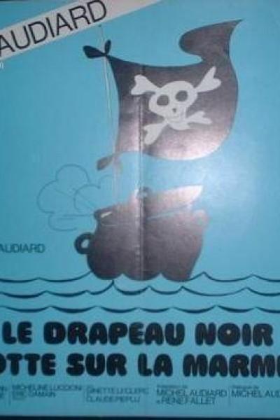 Caratula, cartel, poster o portada de Le drapeau noir flotte sur la marmite