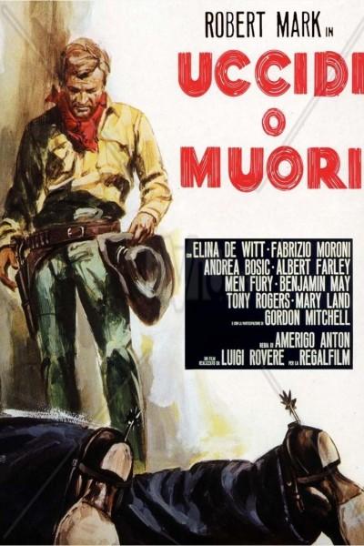 Caratula, cartel, poster o portada de Uccidi o muori