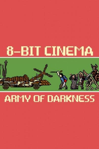 Caratula, cartel, poster o portada de 8 Bit Cinema: El ejército de las tinieblas