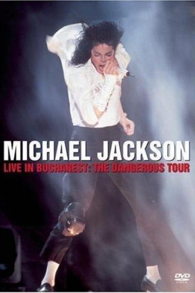 Caratula, cartel, poster o portada de Michael Jackson Live in Bucharest: The Dangerous Tour