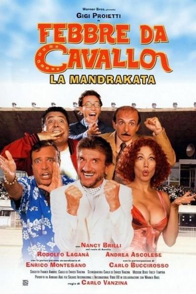 Caratula, cartel, poster o portada de Febbre da Cavallo - La Mandrakata