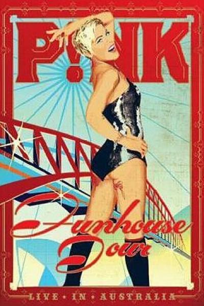 Caratula, cartel, poster o portada de P!nk: Funhouse Tour: Live in Australia