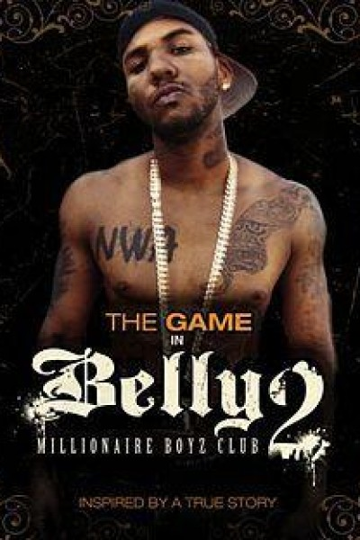 Caratula, cartel, poster o portada de Belly 2: Millionaire Boyz Club