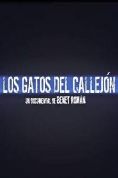 Caratula, cartel, poster o portada de Los gatos del callejón (El ritmo del garaje – 30 años después)