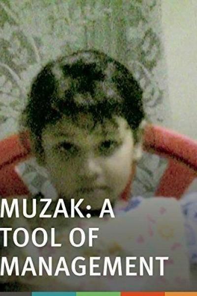 Caratula, cartel, poster o portada de Muzak: A Tool of Management