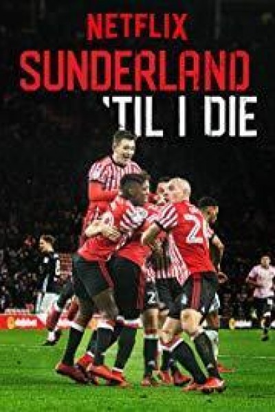Caratula, cartel, poster o portada de Sunderland \'Til I Die
