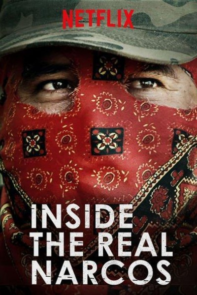 Caratula, cartel, poster o portada de Inside the Real Narcos