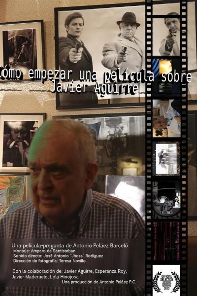Caratula, cartel, poster o portada de Cómo empezar una película sobre Javier Aguirre