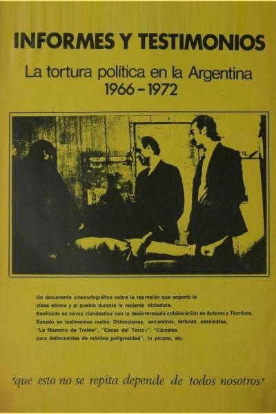 Caratula, cartel, poster o portada de Informes y testimonios. La tortura política en la Argentina, 1966-1972