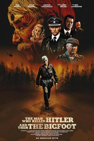 Caratula, cartel, poster o portada de The Man Who Killed Hitler and then The Bigfoot