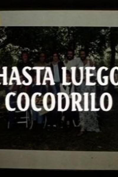 Caratula, cartel, poster o portada de Hasta luego cocodrilo