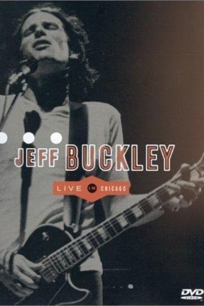 Caratula, cartel, poster o portada de Jeff Buckley: Live in Chicago