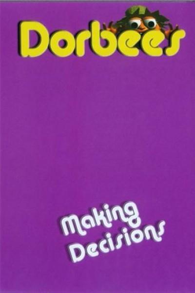 Caratula, cartel, poster o portada de Dorbees: Making Decisions