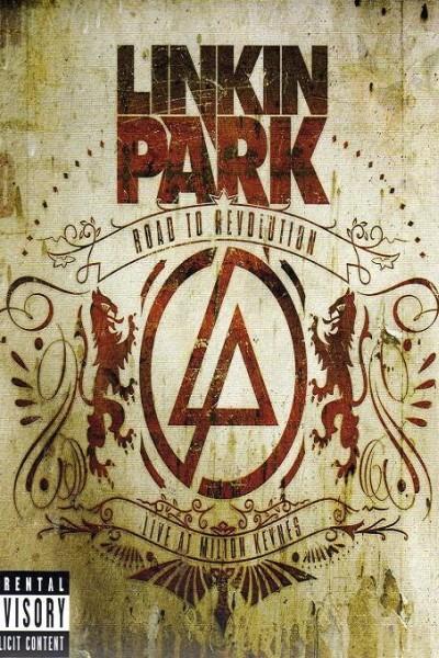 Caratula, cartel, poster o portada de Linkin Park: Road to Revolution (Live at Milton Keynes)