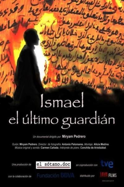 Caratula, cartel, poster o portada de Ismael, el último guardián