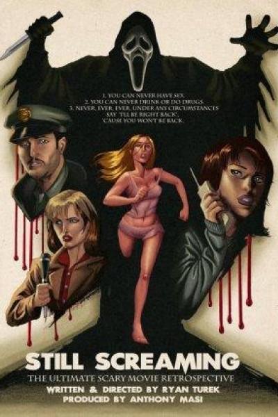 Caratula, cartel, poster o portada de Still Screaming: The Ultimate Scary Movie Retrospective