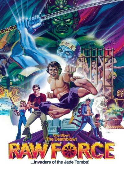 Caratula, cartel, poster o portada de Raw Force - Invasores de la Tumba de Jade