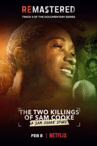 Caratula, cartel, poster o portada de ReMastered: The Two Killings of Sam Cooke