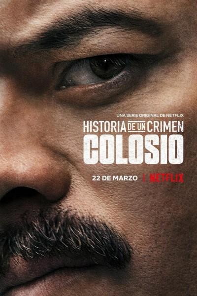 Caratula, cartel, poster o portada de Historia de un crimen: Colosio