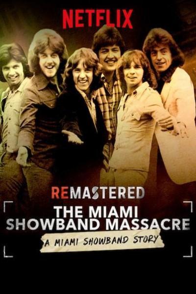 Caratula, cartel, poster o portada de ReMastered: La masacre de la Miami Showband