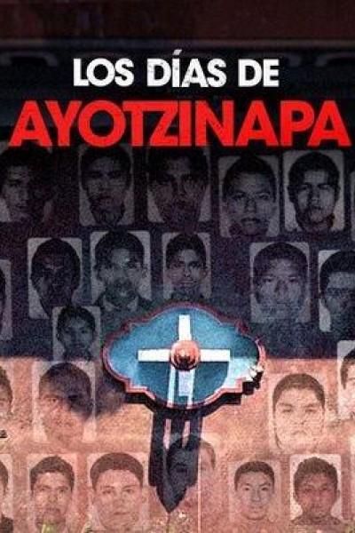 Caratula, cartel, poster o portada de Los días de Ayotzinapa