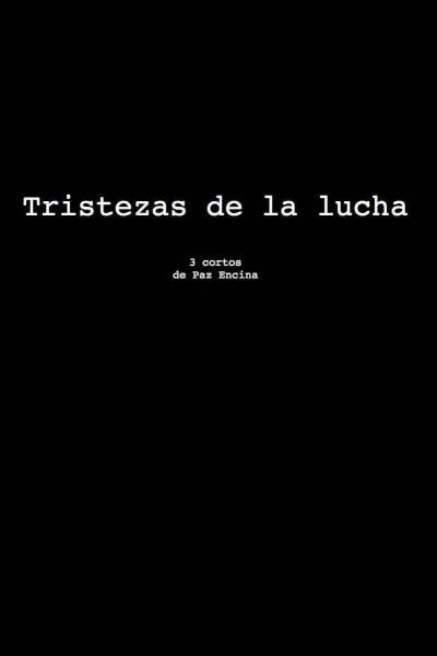 Caratula, cartel, poster o portada de Tristezas de la lucha