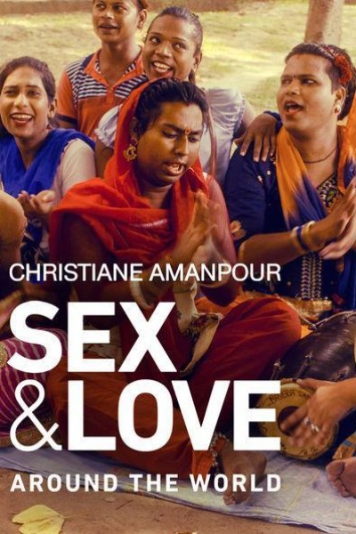 Caratula, cartel, poster o portada de Christiane Amanpour: Sexo y amor en todo el mundo