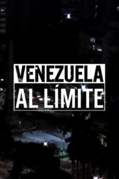 Caratula, cartel, poster o portada de Venezuela, al límite